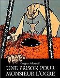 echange, troc Grégoire Solotareff - Une prison pour Monsieur l'Ogre