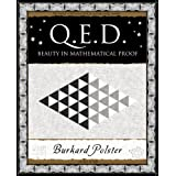 Q.E.D.: Beauty in Mathematical Proof (Wooden Books Gift Book)by Burkard Polster