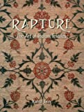 img - for Rapture - The Art of Indian Textiles book / textbook / text book