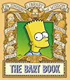 "The Bart Book (The ""Simpsons"" Library of Wisdom) (0007191693) by Groening, Matt"