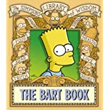 The Bart Book (The Simpsons Library of Wisdom)by Matt Groening