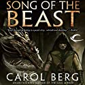 Song of the Beast (       UNABRIDGED) by Carol Berg Narrated by Claire Christie, Jeremy Arthur