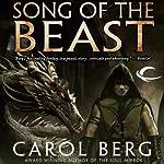 Song of the Beast | Carol Berg