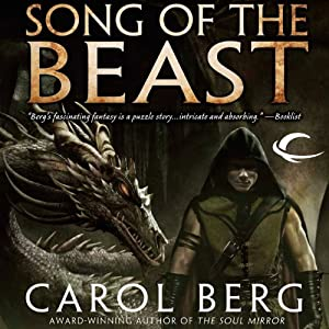 Song of the Beast | [Carol Berg]