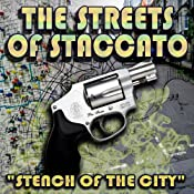 Streets of Staccato, Episode 1: