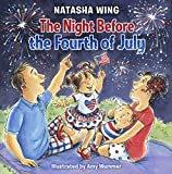 The Night Before The Fourth Of July (Turtleback School and Library Binding Edition)
