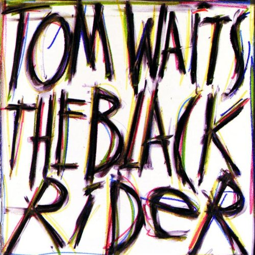 The Black Rider (1993 Studio Cast)