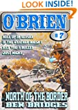 North of the Border (An O'Brien Western Book 7)
