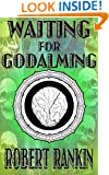 Waiting for Godalming (Completely Barking Mad Trilogy Book 3)
