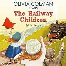 Olivia Colman Reads The Railway Children (Famous Fiction)   Livre audio Auteur(s) : E. Nesbit Narrateur(s) : Olivia Colman