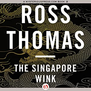 The Singapore Wink | [Ross Thomas]