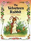 The Velveteen Rabbit, or, How Toys Become Real (0517618133) by Williams, Margery