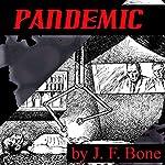Pandemic | Jessie Franklin Bone
