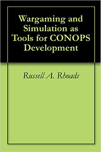 Wargaming and Simulation as Tools for CONOPS Development