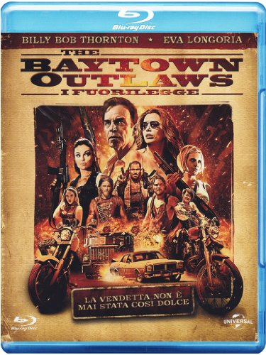 The Baytown outlaws - I fuorilegge [Blu-ray] [IT Import]