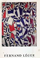 Fernand Leger: October 23-December 12, 1987…