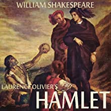 Hamlet  by William Shakespeare Narrated by Laurence Olivier