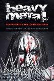 Heavy Metal: Controversies and Countercultures (Studies in Popular Music)