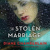 The Stolen Marriage: A Novel   [Diane Chamberlain]
