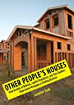 Other People's Houses: How Decades of...