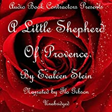 A Little Shepherd of Provence Audiobook by Evaleen Stein Narrated by Flo Gibson