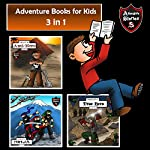 Adventure Books for Kids: 3 in 1 Diaries with Action and Adventure: Kids' Adventure Stories | Jeff Child