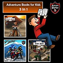 Adventure Books for Kids: 3 in 1 Diaries with Action and Adventure: Kids' Adventure Stories | Livre audio Auteur(s) : Jeff Child Narrateur(s) : John H Fehskens