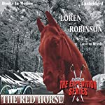 The Red Horse: The Expedition Series | Loren Robinson
