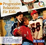 Progressive Relaxation f�r Kids - CD:...