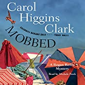 Mobbed: A Regan Reilly Mystery | Carol Higgins Clark