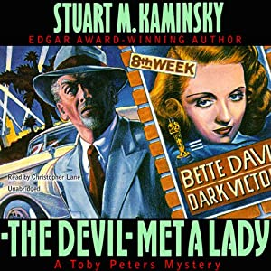 The Devil Met a Lady: A Toby Peters Mystery | [Stuart M. Kaminsky]