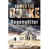 Platz 1: James Lee Burke: Regengötter