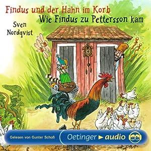 Findus und der Hahn im Korb / Wie Findus zu Pettersson kam | [Sven Nordqvist]