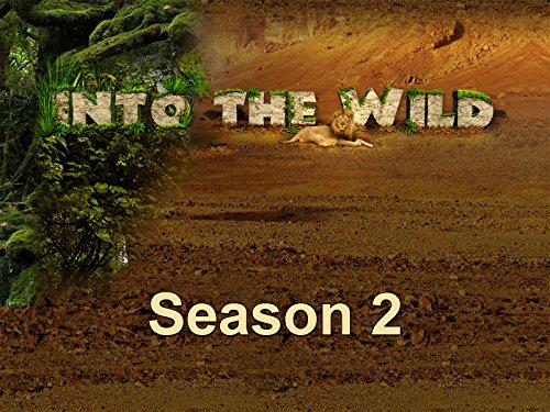 Into the Wild - Season 2