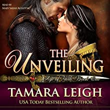 The Unveiling: Age of Faith, Book 1 (       UNABRIDGED) by Tamara Leigh Narrated by Mary Sarah Agliotta