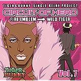 TIGER&BUNNY-SINGLE RELAY PROJECT-CIRCUIT OF HERO Vol.7