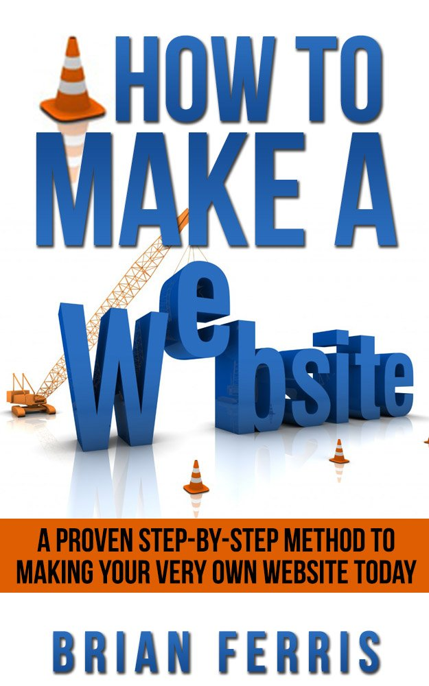 Amazon.com: How to Make a Website: A Proven Step by Step Method to ...