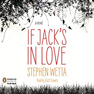 If Jack's in Love | [Stephen Wetta]