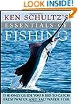 Ken Schultz's Essentials of Fishing:...