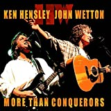 Ken Hensley, John Wetton - More Than Conquerors