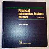 Financial Information Systems Manual, Second Edition