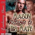 Mason Returns to His Mate: DeWitt's Pack, Book 8   Marcy Jacks