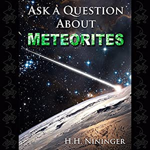 Ask a Question About Meteorites Audiobook