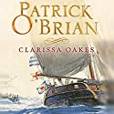 Clarissa Oakes: Aubrey-Maturin Series, Book 15 (Unabridged) Audiobook by Patrick O'Brian Narrated by Ric Jerrom