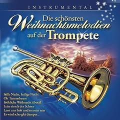 Die sch�nsten Weihnachtsmelodien auf der Trompete