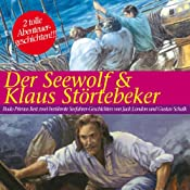 Der Seewolf & Klaus Störtebeker | [Jack London]