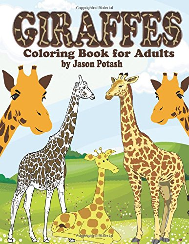Giraffes Coloring Book For Adults (The Stress Relieving Adult Coloring Pages) PDF