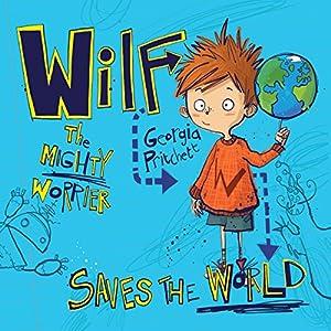 Wilf the Mighty Worrier Audiobook