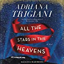 All the Stars in the Heavens: A Novel Audiobook by Adriana Trigiani Narrated by Blair Brown