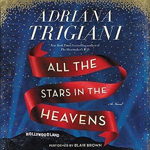 A Novel - Adriana Trigiani